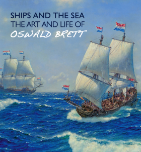 Ships and the Sea: The Art and Life of Oswald Brett